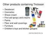 other products containing triclosan