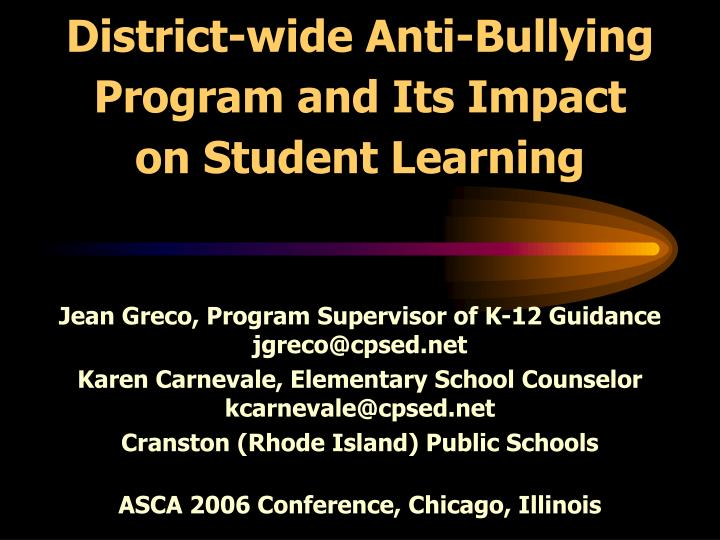 district wide anti bullying program and its impact on student learning n.