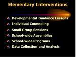 elementary interventions