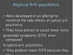 atypical anti psychotics