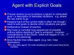 agent with explicit goals1