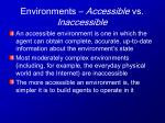 environments accessible vs inaccessible
