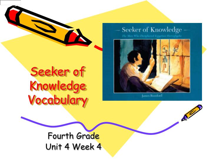 seeker of knowledge vocabulary n.