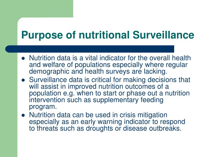 Purpose of nutritional Surveillance