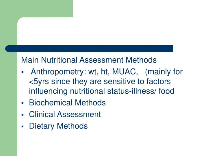 Main Nutritional Assessment Methods