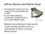 jeffries wyman and nathan keep