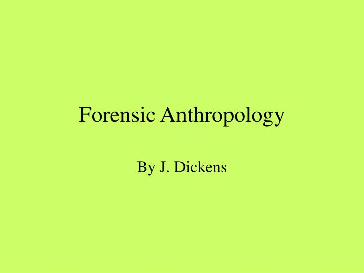 forensic anthropology n.