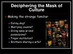 deciphering the mask of culture