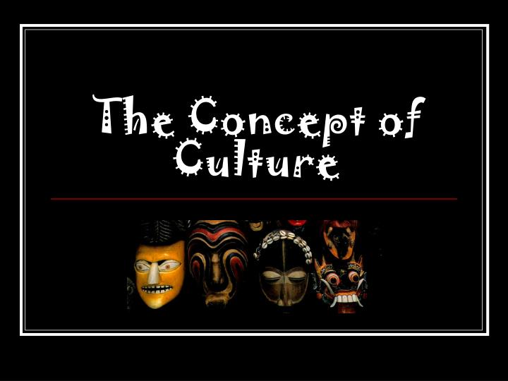the concept of culture n.