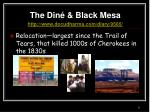 the din black mesa http www docudharma com diary 9565