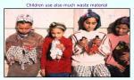 children use also much waste material