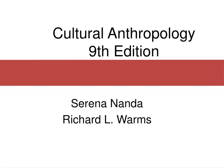 cultural anthropology 9th edition n.
