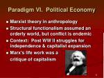 paradigm vi political economy