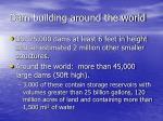 dam building around the world