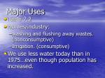 major uses