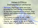 values ethics instrumental or utilitarian4