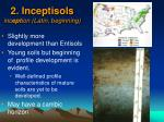 2 inceptisols inc ept ion latin beginning