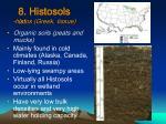 8 histosols h ist os greek tissue