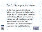 part 3 kapugen the hunter1
