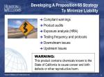developing a proposition 65 strategy to minimize liability
