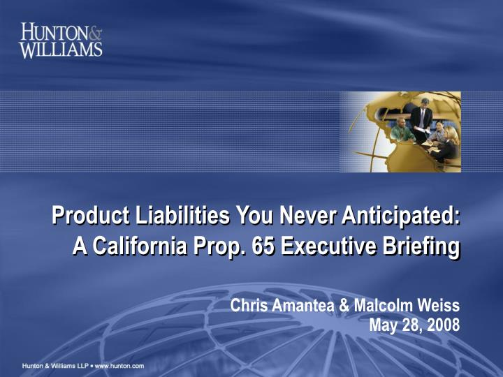 product liabilities you never anticipated a california prop 65 executive briefing n.