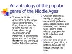 an anthology of the popular genre of the middle ages
