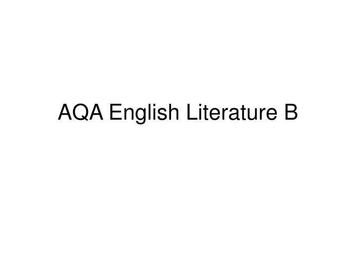aqa english literature b n.