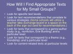 how will i find appropriate texts for my small groups