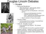 douglas lincoln debates