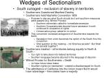 wedges of sectionalism1