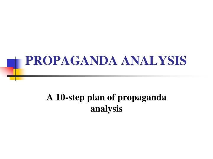 propaganda analysis n.