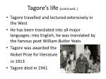 tagore s life continued