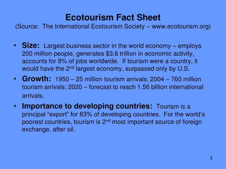 Ecotourism fact sheet source the international ecotourism society www ecotourism org