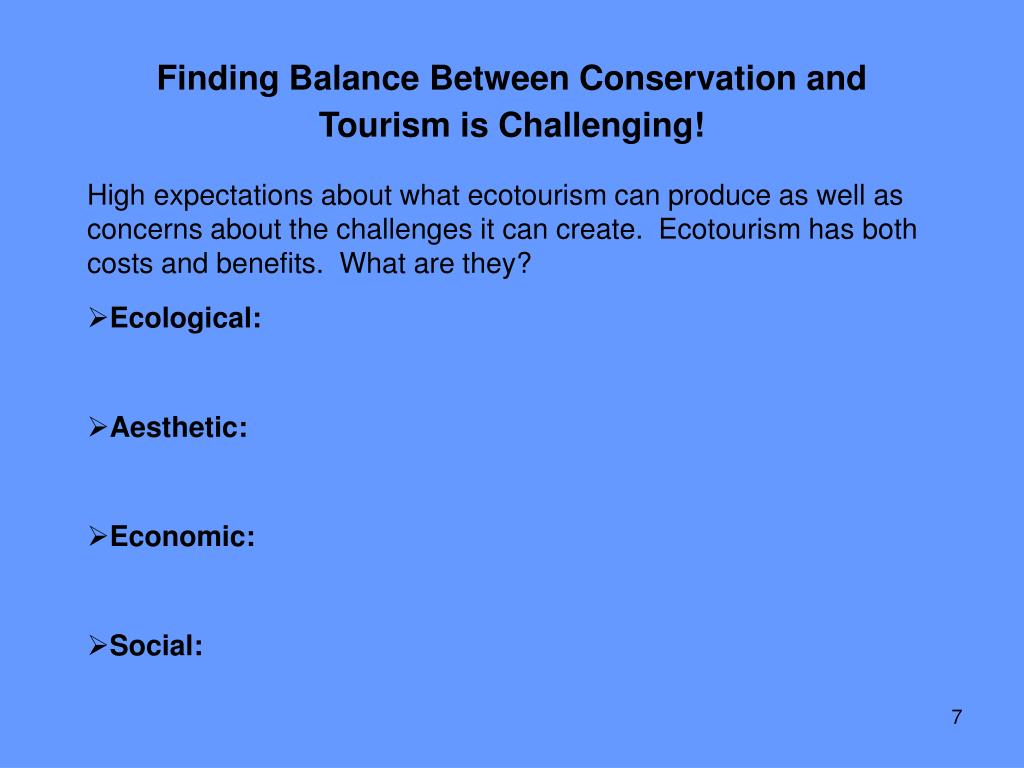 Finding Balance Between Conservation and