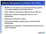 disease management looking to the future