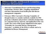 dmaa s quality and research committee outcomes measurement