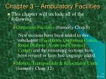 chapter 3 ambulatory facilities