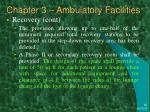 chapter 3 ambulatory facilities11