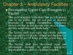chapter 3 ambulatory facilities14