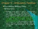 chapter 3 ambulatory facilities16