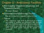 chapter 3 ambulatory facilities17