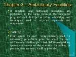 chapter 3 ambulatory facilities19