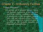 chapter 3 ambulatory facilities21