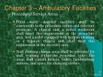 chapter 3 ambulatory facilities24