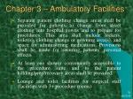 chapter 3 ambulatory facilities25