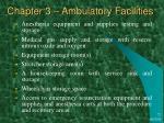 chapter 3 ambulatory facilities26