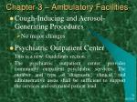 chapter 3 ambulatory facilities27