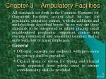 chapter 3 ambulatory facilities28