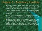 chapter 3 ambulatory facilities29
