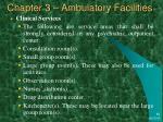 chapter 3 ambulatory facilities32